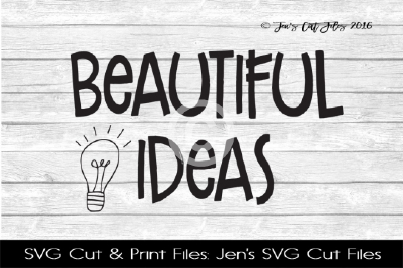 Beautiful Ideas Svg Cut Files By Jens Svg Cut Files
