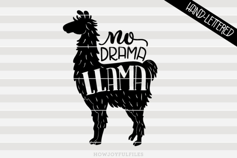 No Drama Llama Llama Lover Hand Drawn Lettered Cut File By