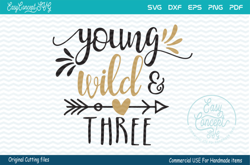 869534e97610 Free Young Wild and Three Crafter File - Free SVG & JPEG Design ...