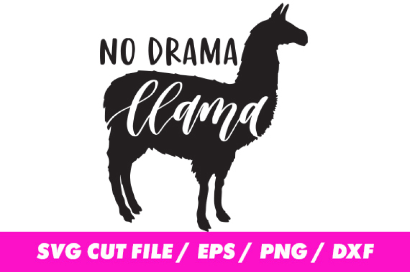 No Drama Llama Svg For Silhouette And Cricut By Freeling Design