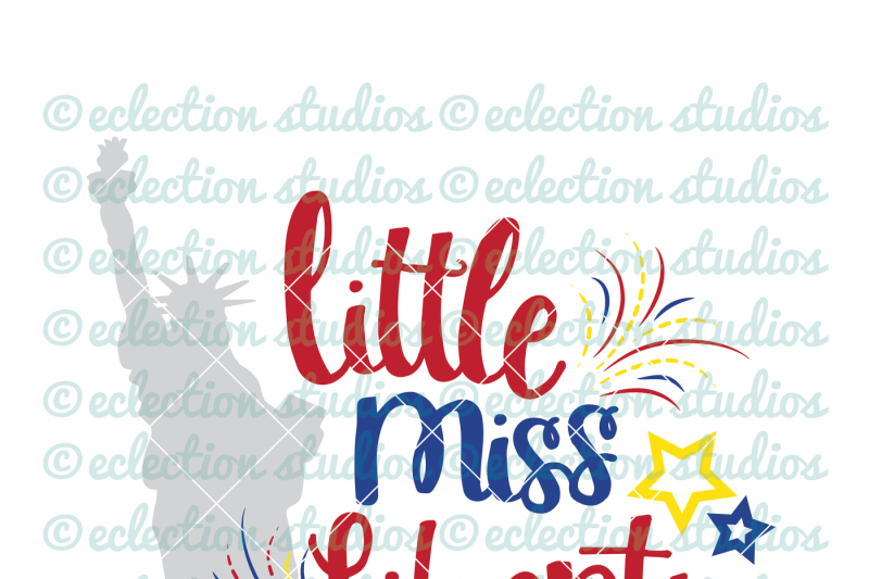 Little Miss Liberty Svg By Eclectionstudios Thehungryjpeg Com