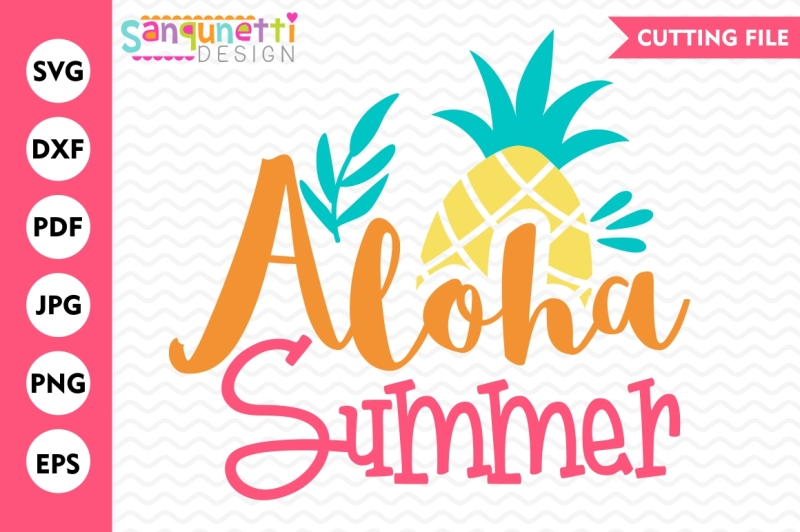 Aloha Summer Svg Summer Svg Pineapple Svg Summer Cutting Files Scalable Vector Graphics Design Badge Svg Icon Free