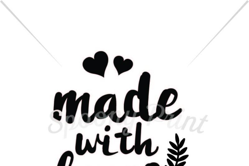 Made With Love Printable By Spoonyprint Thehungryjpeg Com