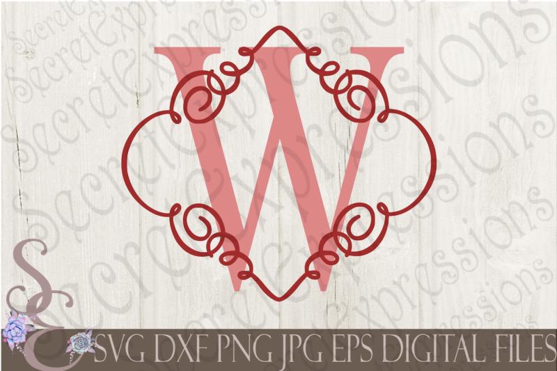 Free Letter W Initial Swirl Border Monogram Svg Free Download Svg Files Steampunk