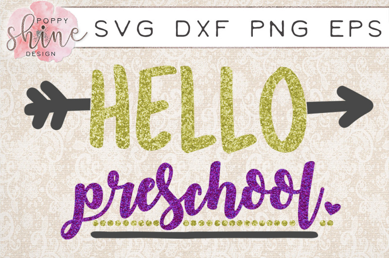 Free Hello Preschool Svg Png Eps Dxf Cutting Files Crafter File Free Svg Designs Home
