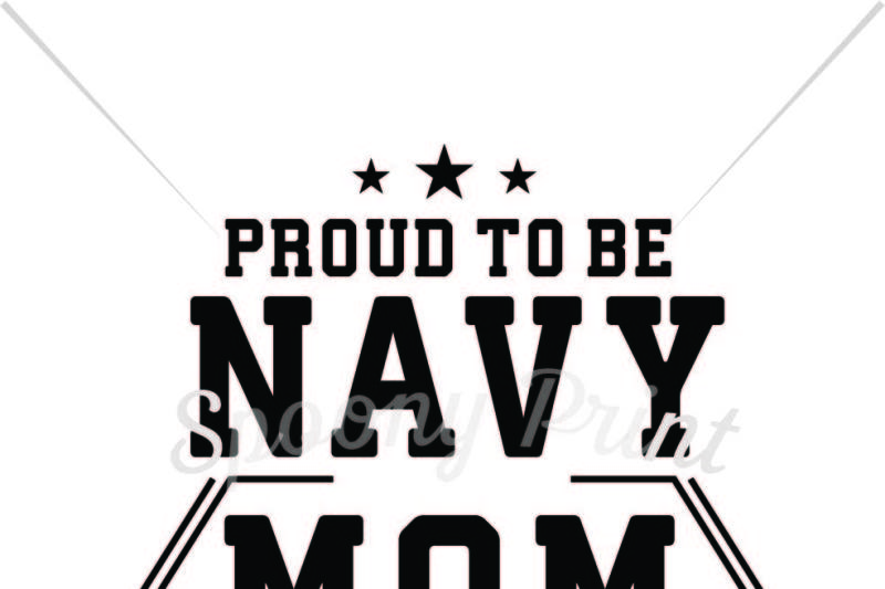 Free Proud to be Navy mom Crafter File - New Free SVG Quotes