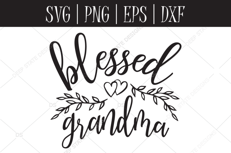 blessed grandma svg  eps  png  dxf by deep sate designs
