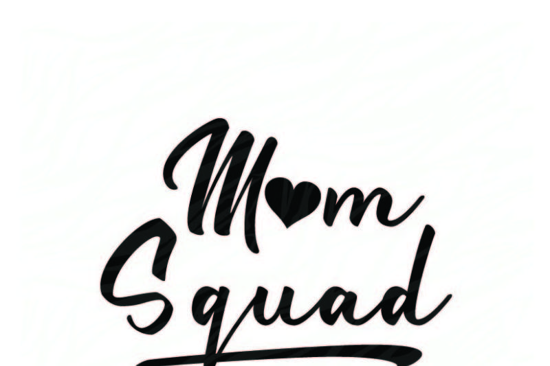 Free Mom Squad Crafter File All New Free Svg Cut Quotes Files