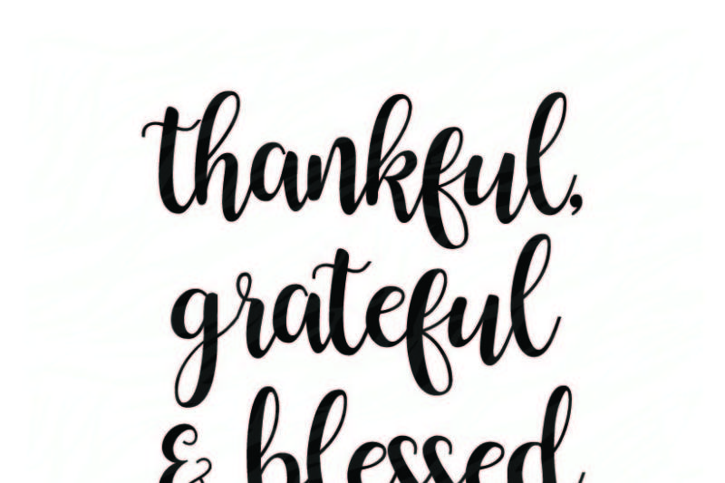 Free Thankful Grateful Blessed Crafter File Download Best Free 16765 Svg Cut Files For Cricut Silhouette And More