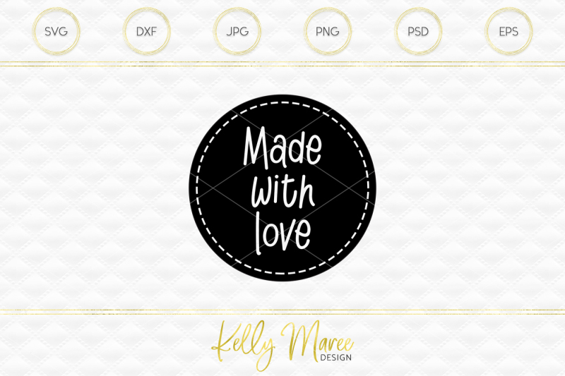 Made With Love Svg File Cut File Silhouette Cameo Cricut By