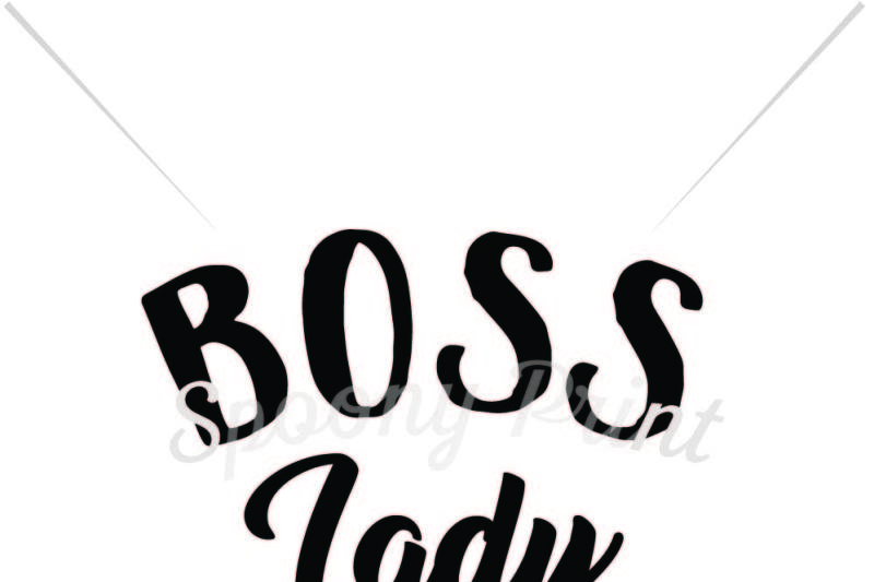 Free Boss Lady Svg Download Free Svg Quotes Cut Files