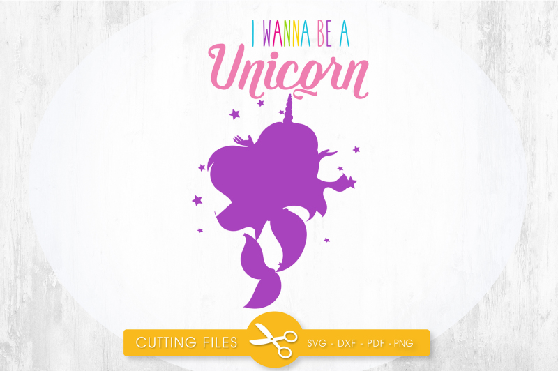 Free I wanna be a unicorn mermaid SVG, PNG, EPS, DXF, cut