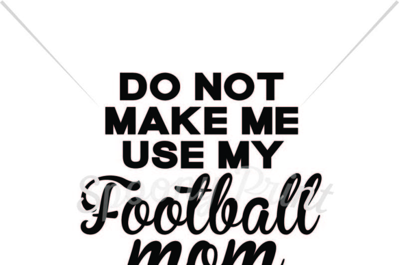My football mom voice Design - New SVG Files Quotes