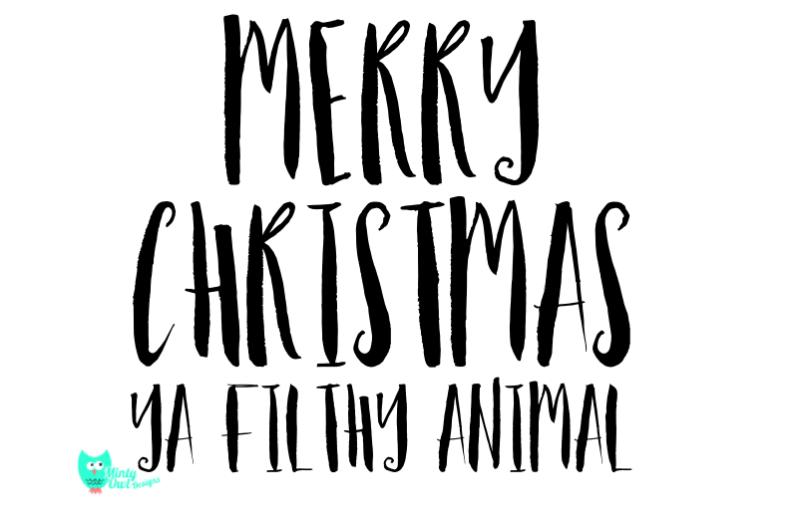 Merry Christmas Ya Filthy Animal Svg.Free Merry Christmas Ya Filthy Animal Svg Cut File Crafter