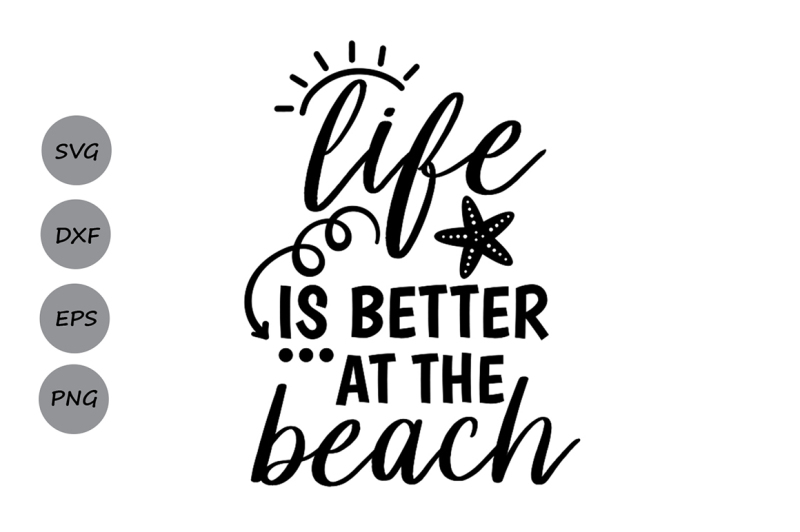 Free Life is better at the beach Svg, Beach Svg, Summer Svg