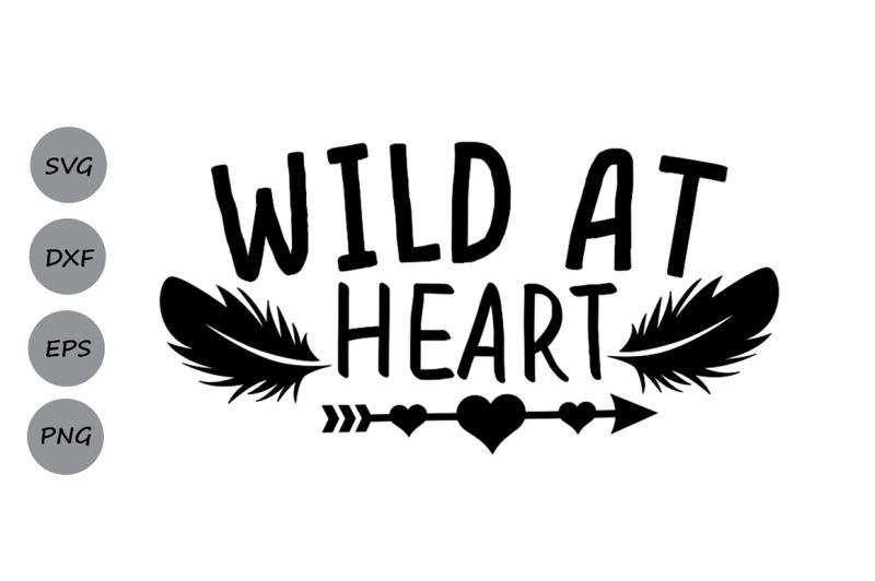 87573daaeea519 Free Wild at Heart Svg