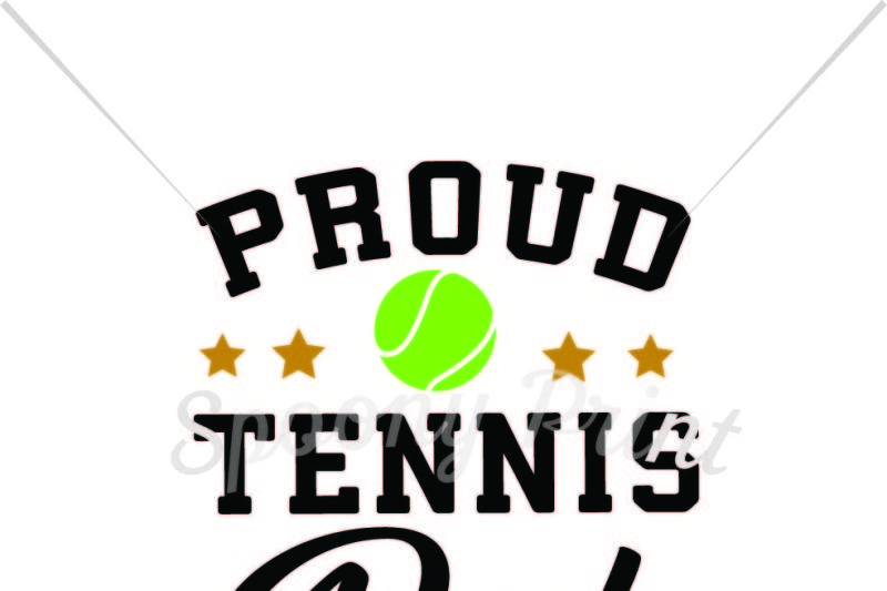 Proud Tennis Dad By Spoonyprint Thehungryjpeg Com