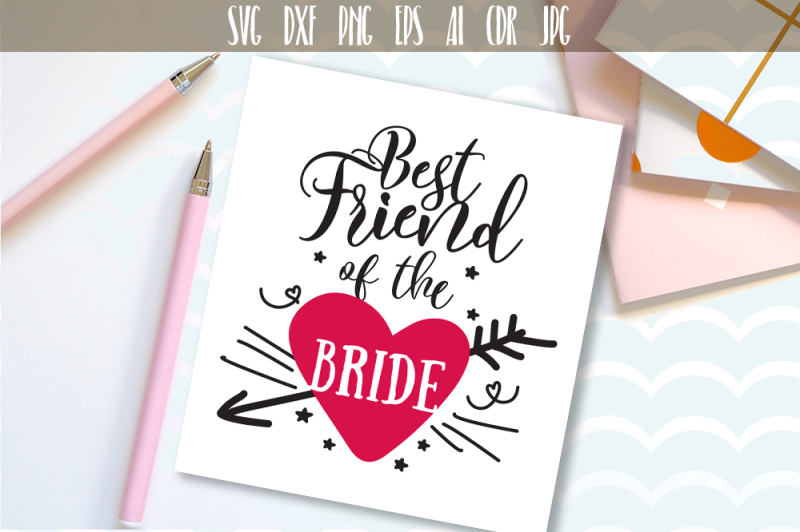 best friend of the bride svg wedding quote wedding party