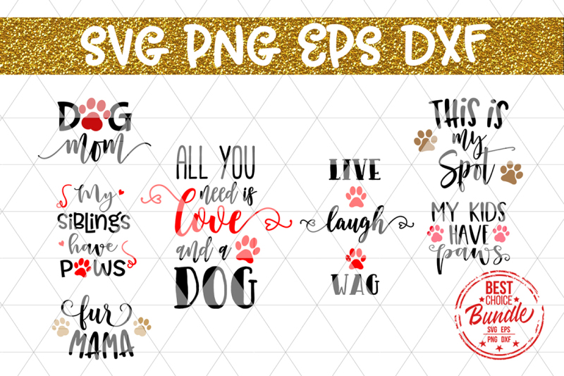 Free Dog Bundle Svg Cut Files Dog Mom Pet Sayings Dxf Png Eps Crafter File Download Free Svg Cut Files Cricut Silhouette Design