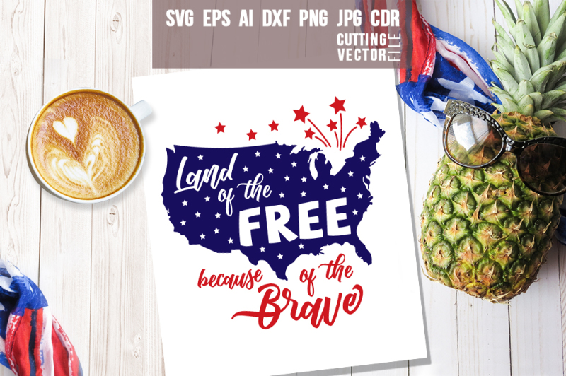 Free Land Of The Free Because Of The Brave Svg 255850 Best Free Svg Cut Files