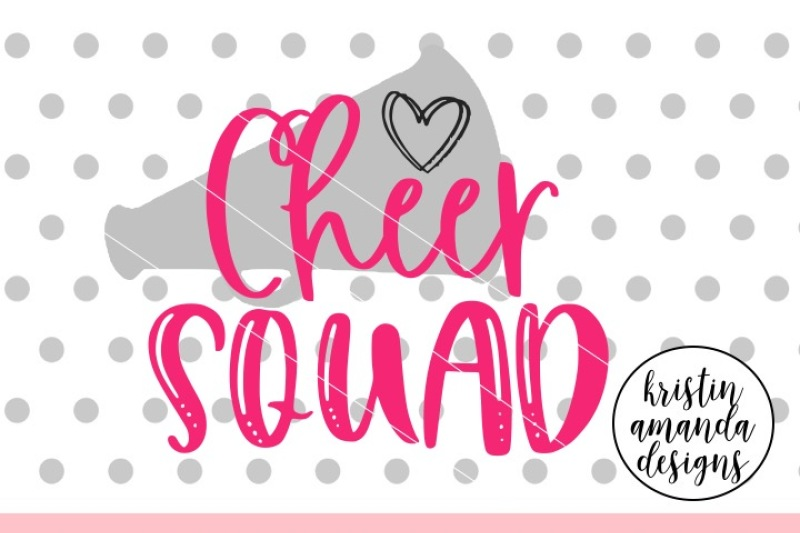 Cheer Squad Svg Dxf Eps Png Cut File Cricut Silhouette By