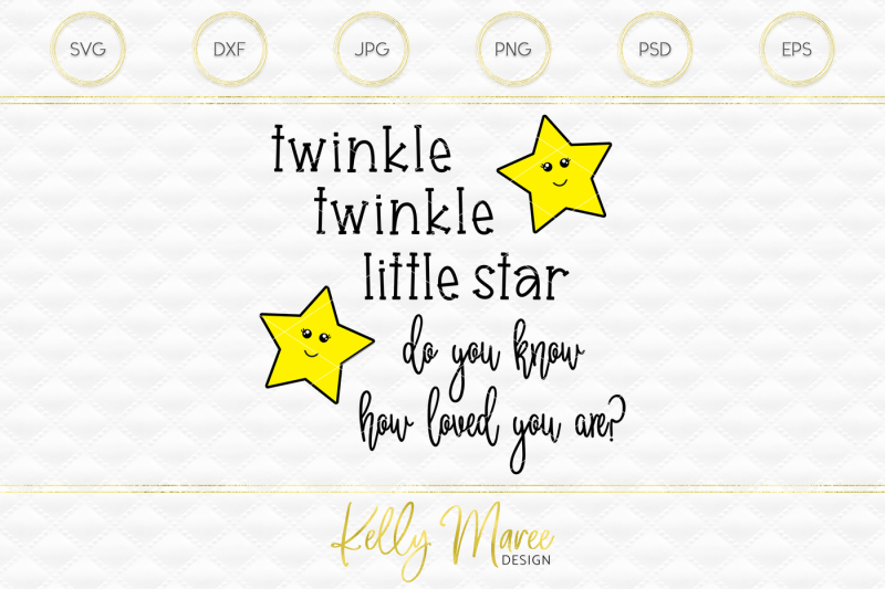 32+ Twinkle Twinkle – Svg, Png & Vector Cut File PNG