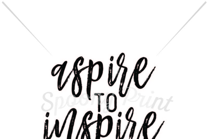 Free Aspire To Inspire Crafter File 20114 Free Svg Files For Cricut Silhouette And Brother Scan N Cut