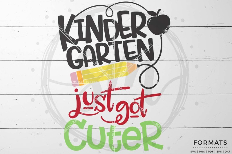 Kindergarten Just Got Cuter By Scribblemoma Graphics