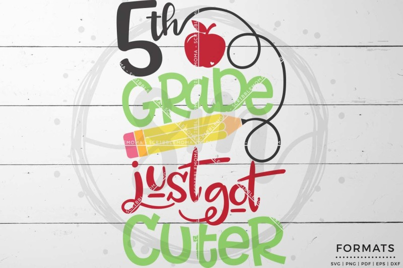 5th Grade Just Got Cuter By Scribblemoma Graphics Thehungryjpeg Com