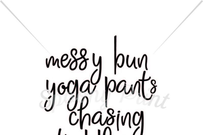 Free messy bun yoga pants chasing toddler Crafter File ...