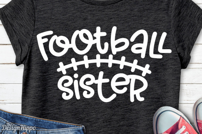 Free Football Sister Svg Football Sis Svg Football Svg Png Dxf Cricut Crafter File Best Free Svg Files For Cricut Silhouette And Brother Scan N Cut