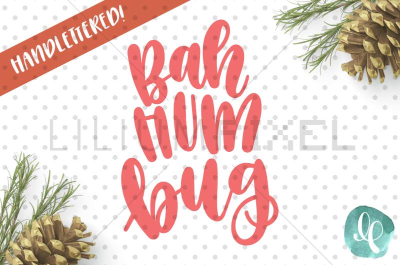 Bah Hum Bug Svg Png Dxf Scalable Vector Graphics Design Download Svg Cut Files Free Cricut