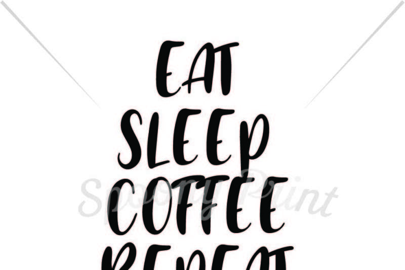 Eat Sleep Coffee Repeat Scalable Vector Graphics Design Free Moana Svg File