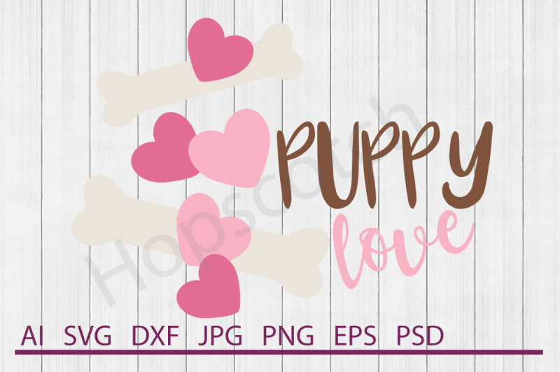Free Puppy Love Svg Puppy Love Dxf Cuttable File Crafter File The Best Free Svg Files Cricut Silhouette
