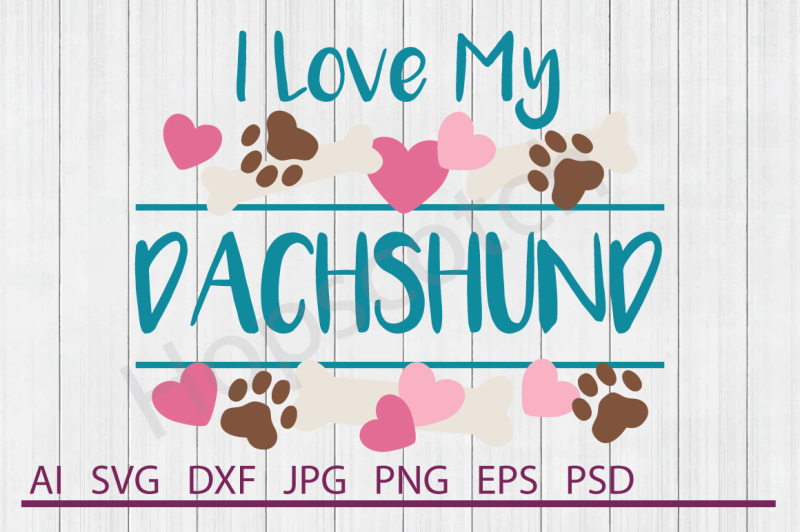 Dachshund Svg Dachshund Dxf Cuttable File Scalable Vector Graphics Design Download Svg Files Music