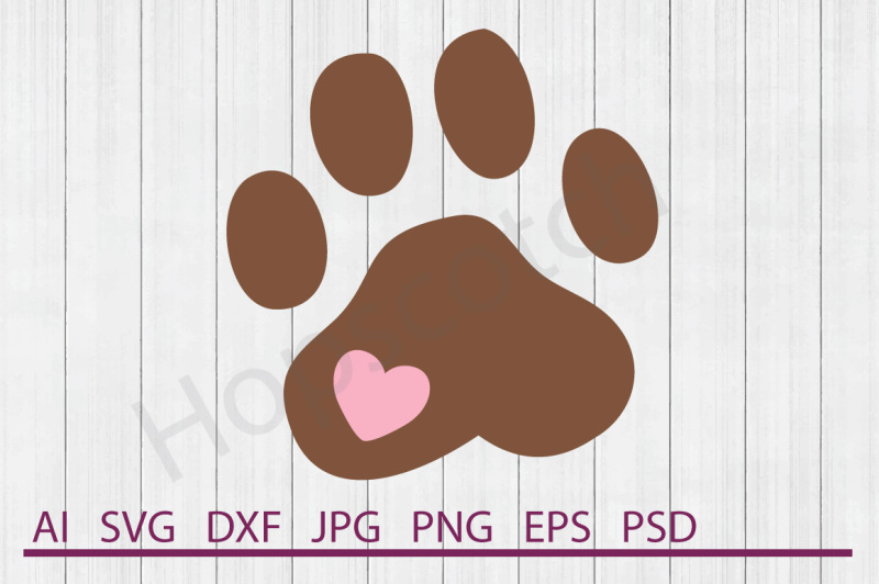Paw Print Svg Paw Print Dxf Cuttable File Design Download Svg Files Quotes