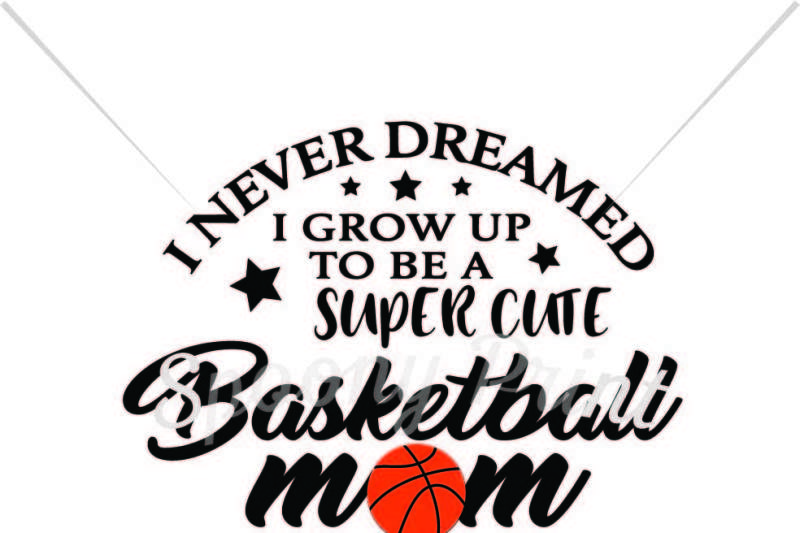 Free Super Cute Basketball Mom Crafter File Free Cut Files Svg Dxf Eps And Png Files