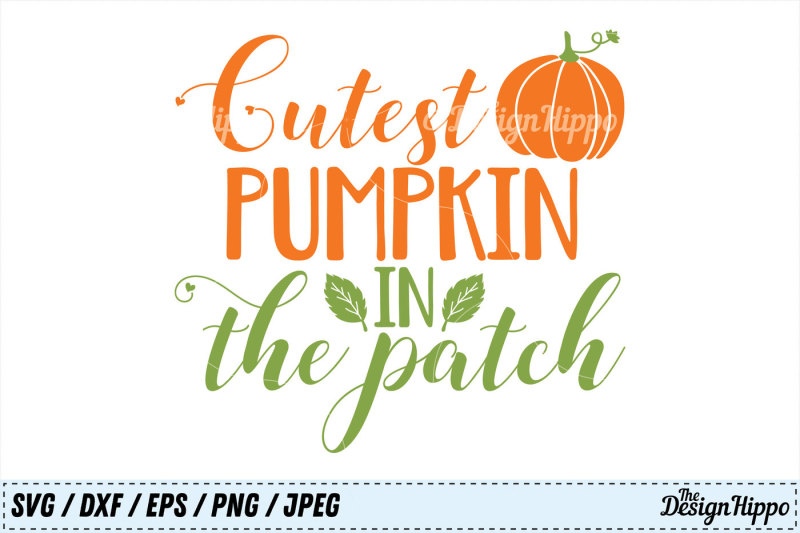 Free Cutest Pumpkin In The Patch Svg Halloween Png Fall Dxf Eps Cut File Crafter File Download Best Free 16506 Svg Cut Files For Cricut Silhouette And More