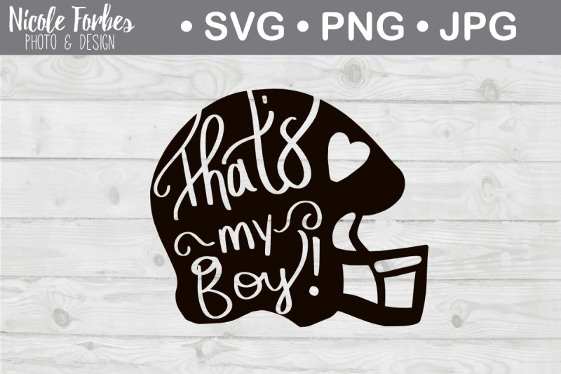 Free That\'s My Boy Football Mom SVG Cut File Crafter File ...