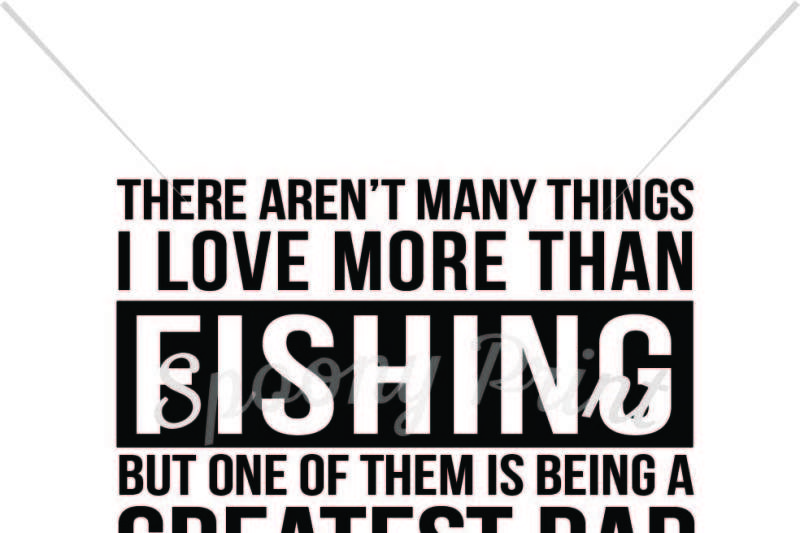 Download Free Fishing Dad Crafter File Download Free Svg Files For Cricut Silhouette