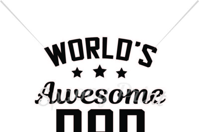 World's Awesome Dad Scalable Vector Graphics Design - Free
