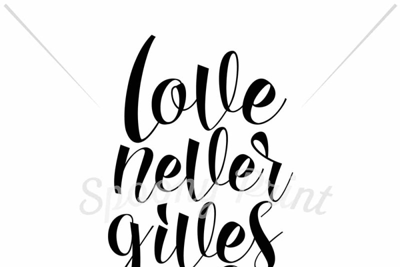 Free Love Never Fails Svg Free Download Svg Files Laundry Room