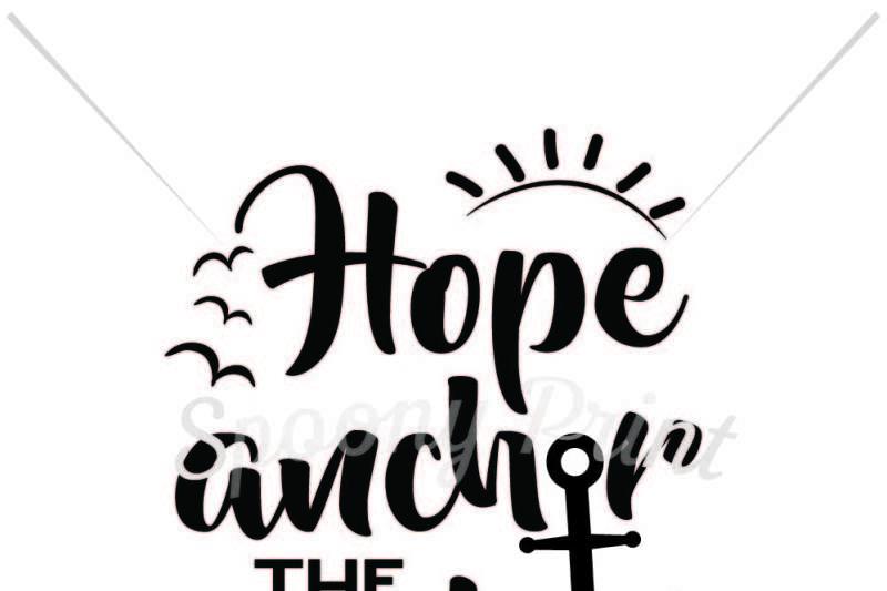 Hope Anchor The Soul Design Cut Files Design Templates