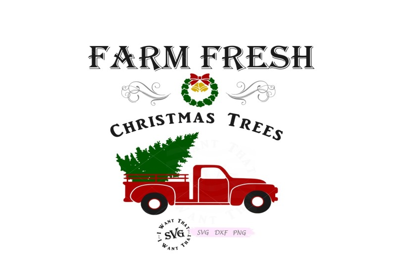 Christmas Tree Truck Svg Free.Free Farm Fresh Christmas Trees With Vintage Truck Crafter