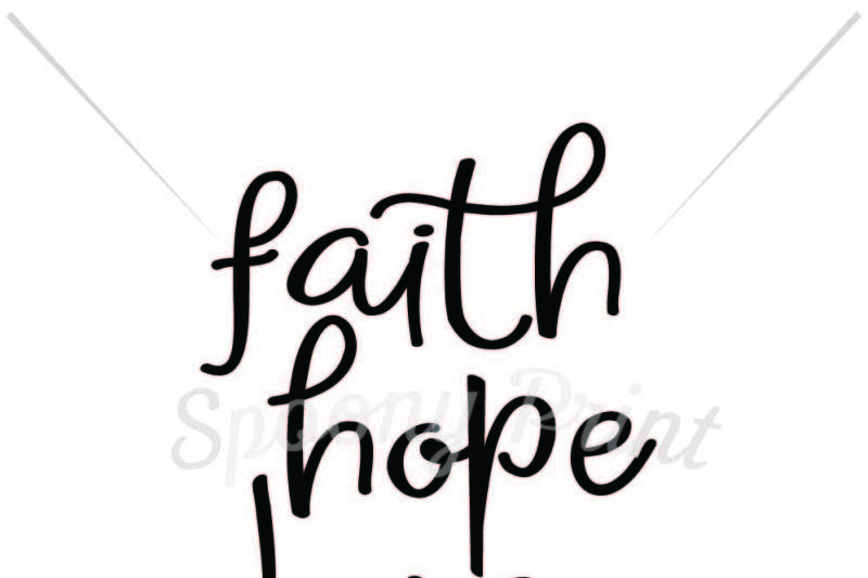 Faith Hope Love Design Download Svg Files Music
