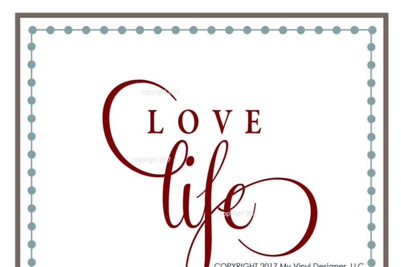 Love Life Svg Cut File By My Vinyl Designer Thehungryjpeg Com