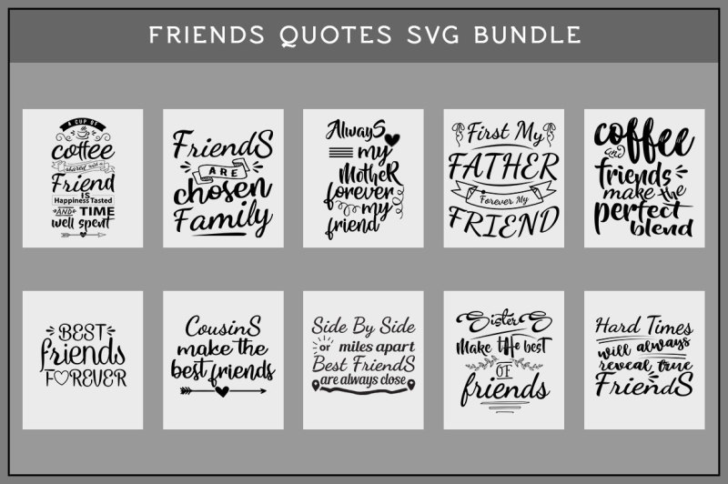 Friends Quotes Svg Bundle Scalable Vector Graphics Design Icon Files Best Places To Find Free Premium Icons Svg Png