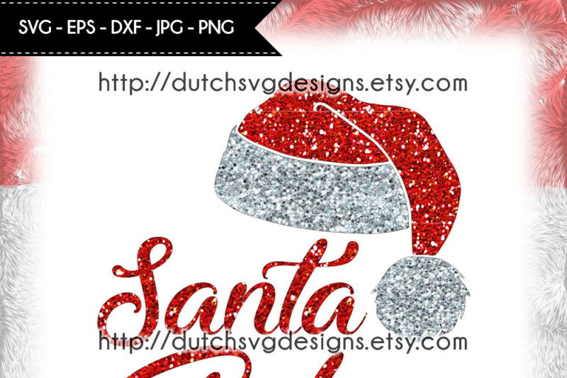 Free Cutting File Santa Baby Christmas Svg Santa Svg Santa Baby Cut File Crafter File Free Svg Files To Download And Create Your Own Diy Projects Using Your Cricut Explore Silhouette
