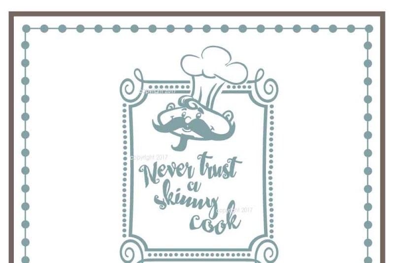 Free Never Trust A Skinny Cook Svg Food Vector Kitchen Svg Crafter File Free Svg Cut Quotes Files