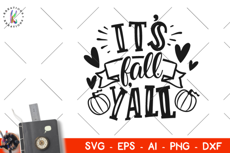 Free It S Fall Y All Svg Fall Svg Crafter File Best Free Svg Files Download